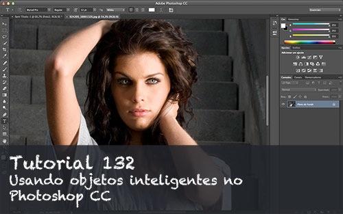 Tutorial Photoshop CC: Usando os objetos inteligentes