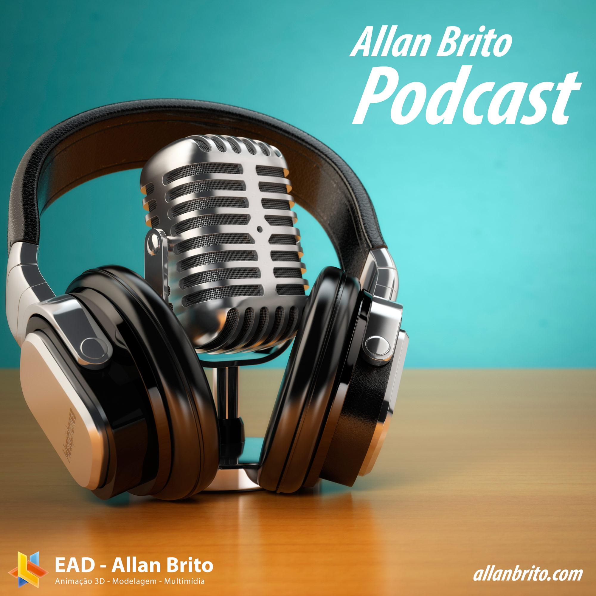 Allan Brito Podcast 005: Arnold Render na Autodesk, GPU render com AMD e Level design